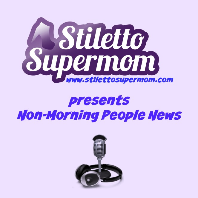 Non-Morning People News